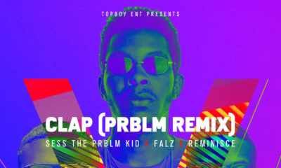 "BellaNaija - Sess drops PRBLM Refix for Falz' ""Clap"" featuring Reminisce 