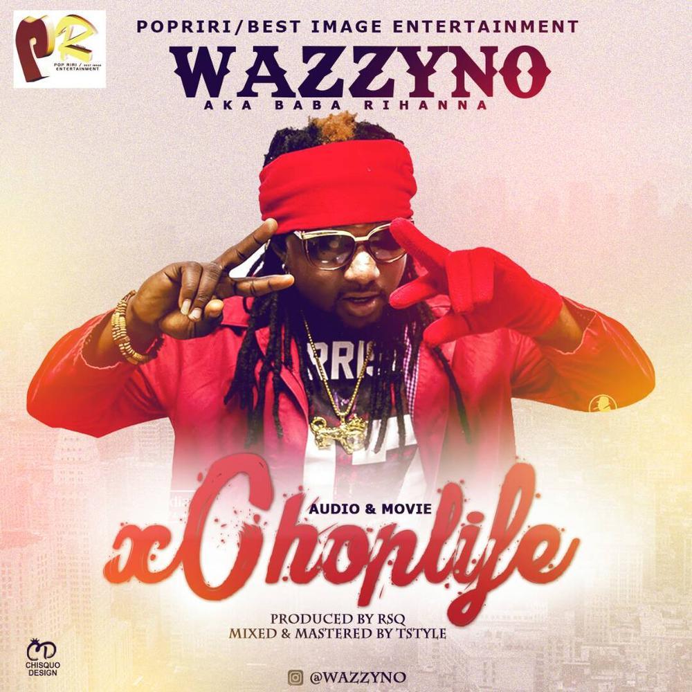New Music: Wazzyno - Chop Life