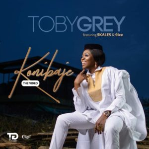 New Video: Toby Grey feat. 9ice & Skales - Konibaje