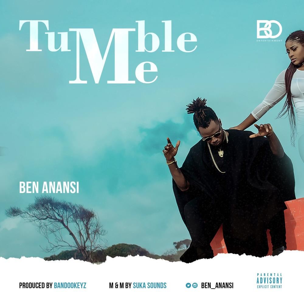 New Music: Ben Anansi - Tumble Me
