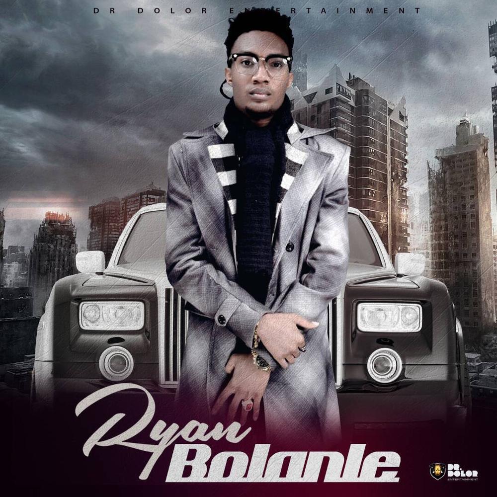 New Music: Ryan - Bolanle