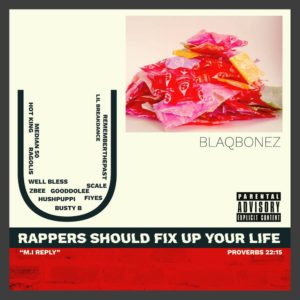 "Blaqbonez replies M.I's latest single ""You Rappers Should Fix Up Your Lives"" 
