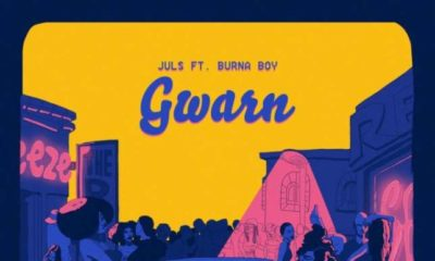 New Music: Juls feat. Burna Boy - Gwarn