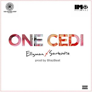 New Music: Ellyman feat. Sarkodie - One Cedi