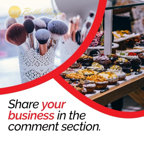 Share Your Business! - BellaNaija