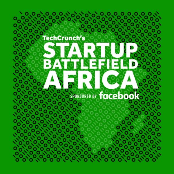 TechCrunch And Facebook Bring First Startup Battlefield To Africa