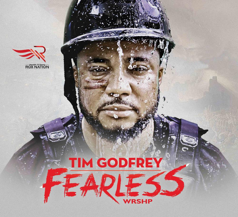 "Tim Godfrey unveils tracklist for Forthcoming Album ""Fearless WRSHP"""