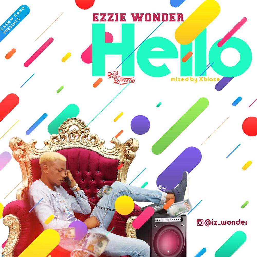 New Music: Ezzie Wonder - Hello