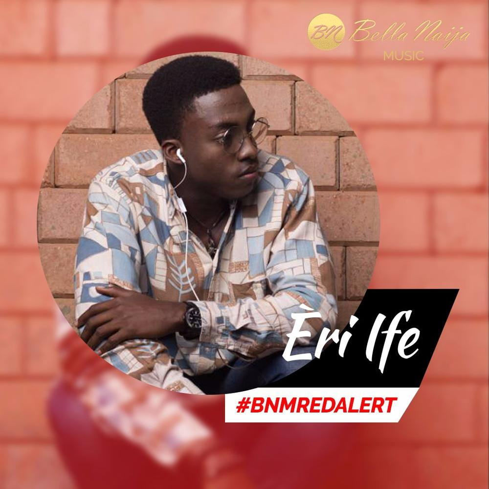 BellaNaija Music presents our BNM Red Alert for October - Eri Ife