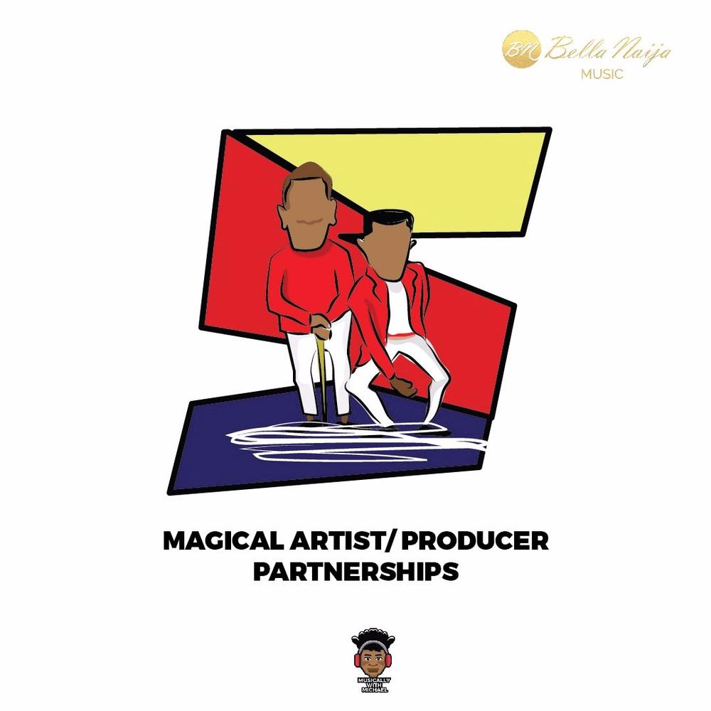 #MusicallywithMichael: 5 Magical Artist/Producer Partnerships