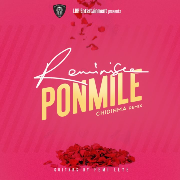 "Chidinma, Immaculate Dache, Aramide & Akeem Adisa all cover Reminisce's latest hit ""Ponmile"" 