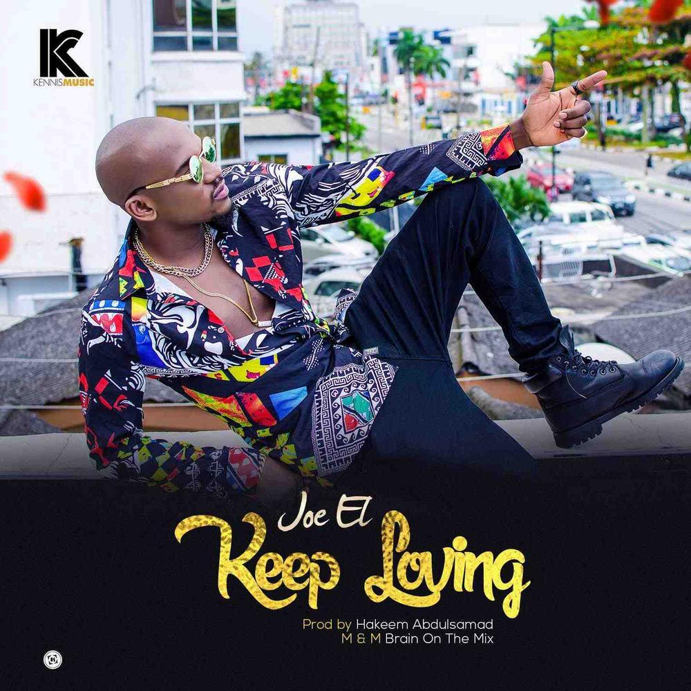 New Music: Joe EL – Keep Loving