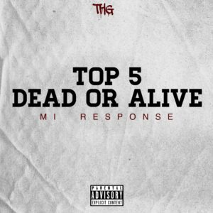New Music: Payper - Top 5 Dead or Alive (M.I Response)