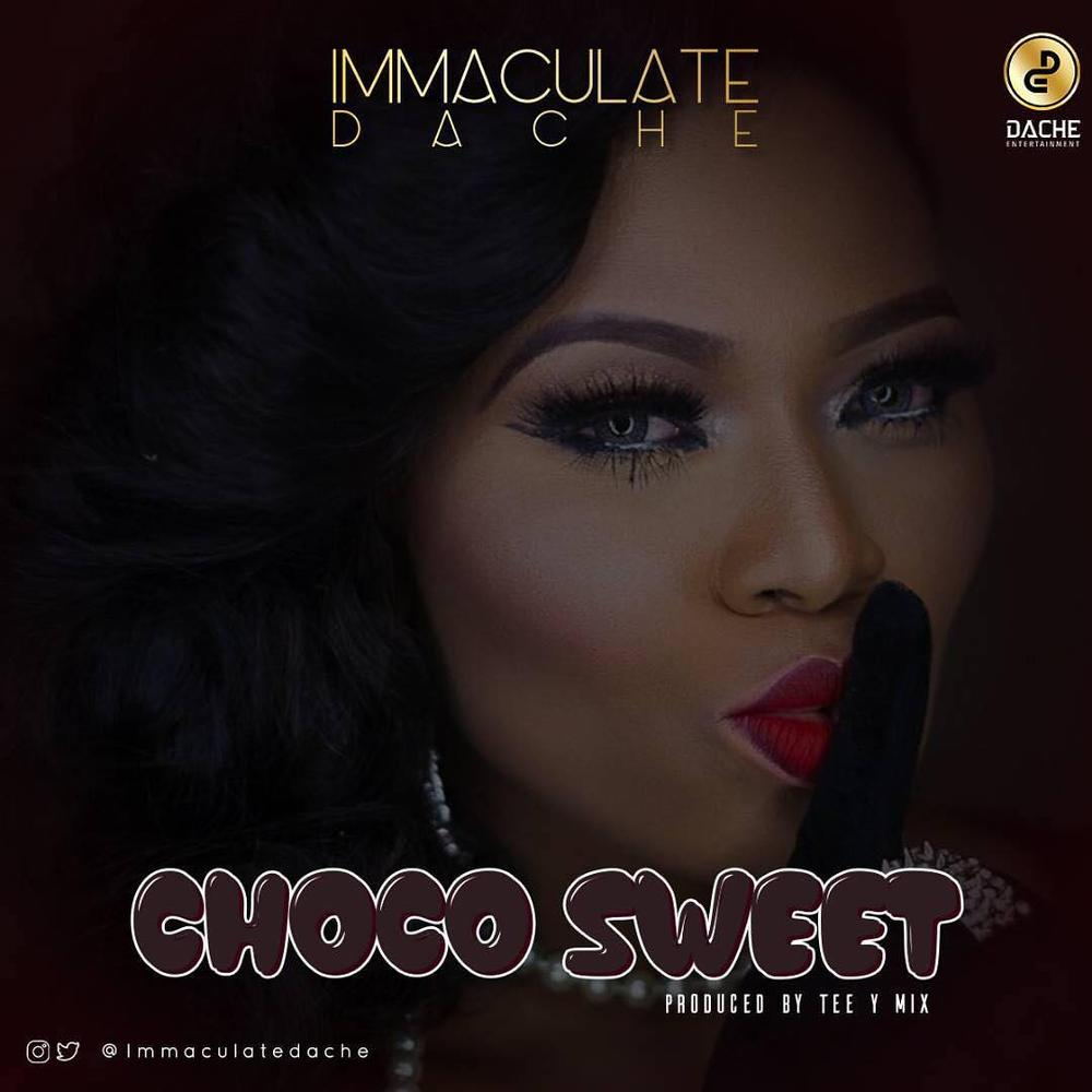 New Music: Immaculate Dache - Choco Sweet