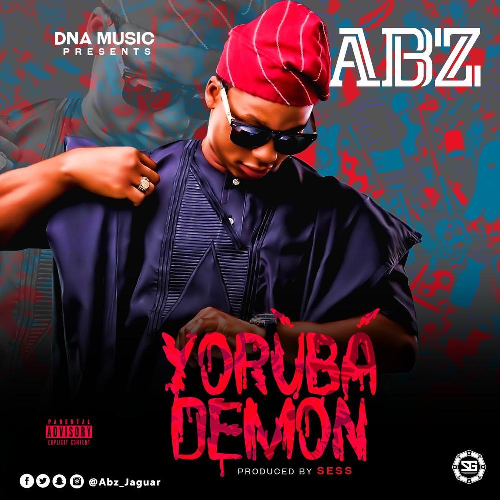 New Music: ABZ - Yoruba Demon