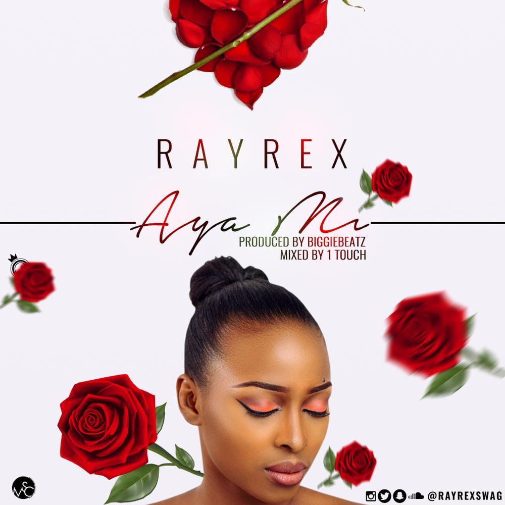 New Music: Rayrex - Aya Mi