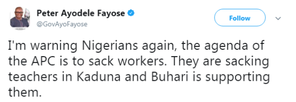 Ayo Fayose weighs in Kaduna Government's sack of over 20,000 Teachers - BellaNaija