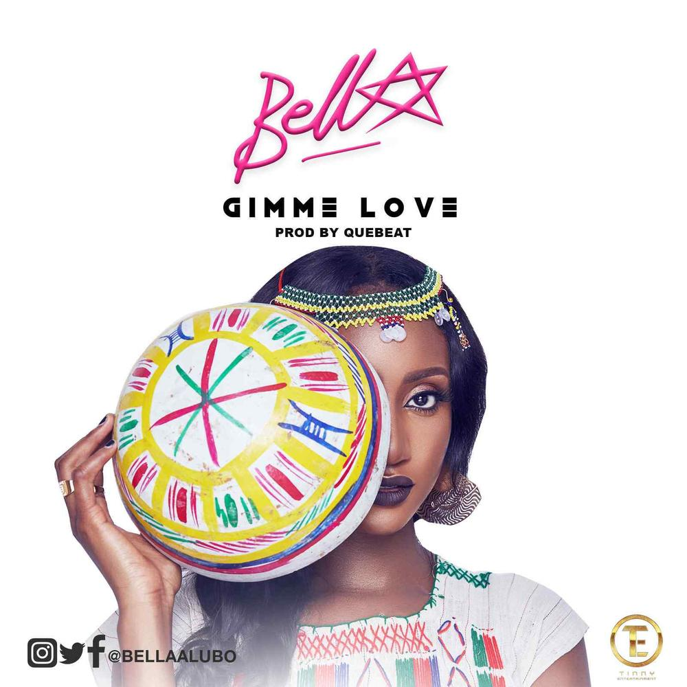 New Music: Bella - Gimme Love