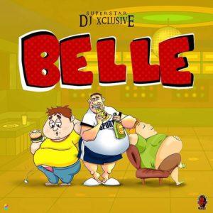 New Music: DJ Xclusive - Belle