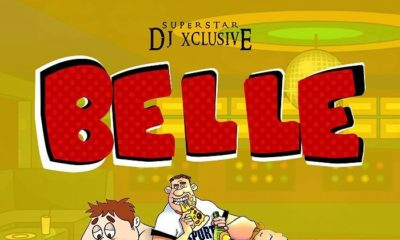 New Music: DJ Xclusive - Belle
