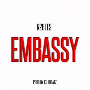 New Music: R2Bees - Embassy