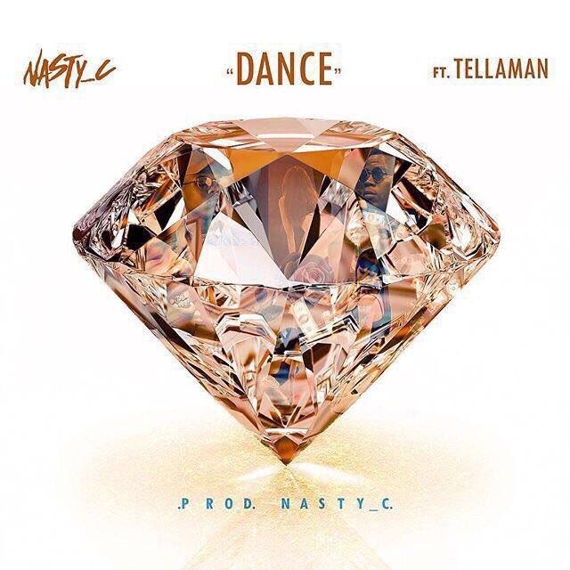 New Music: Nasty C feat. Tellaman - Dance