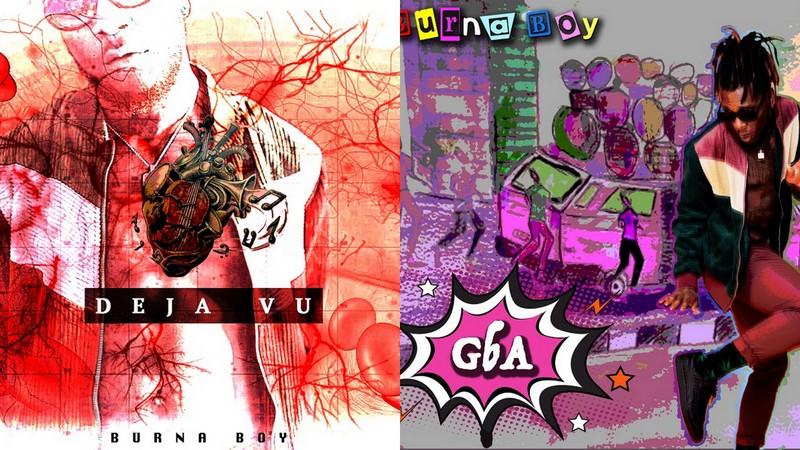 New Music: Burna Boy - Deja Vu + Gba