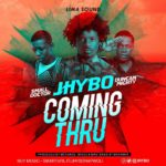 New Music: Jhybo feat. Small Doctor & Duncan Mighty - Coming Thru