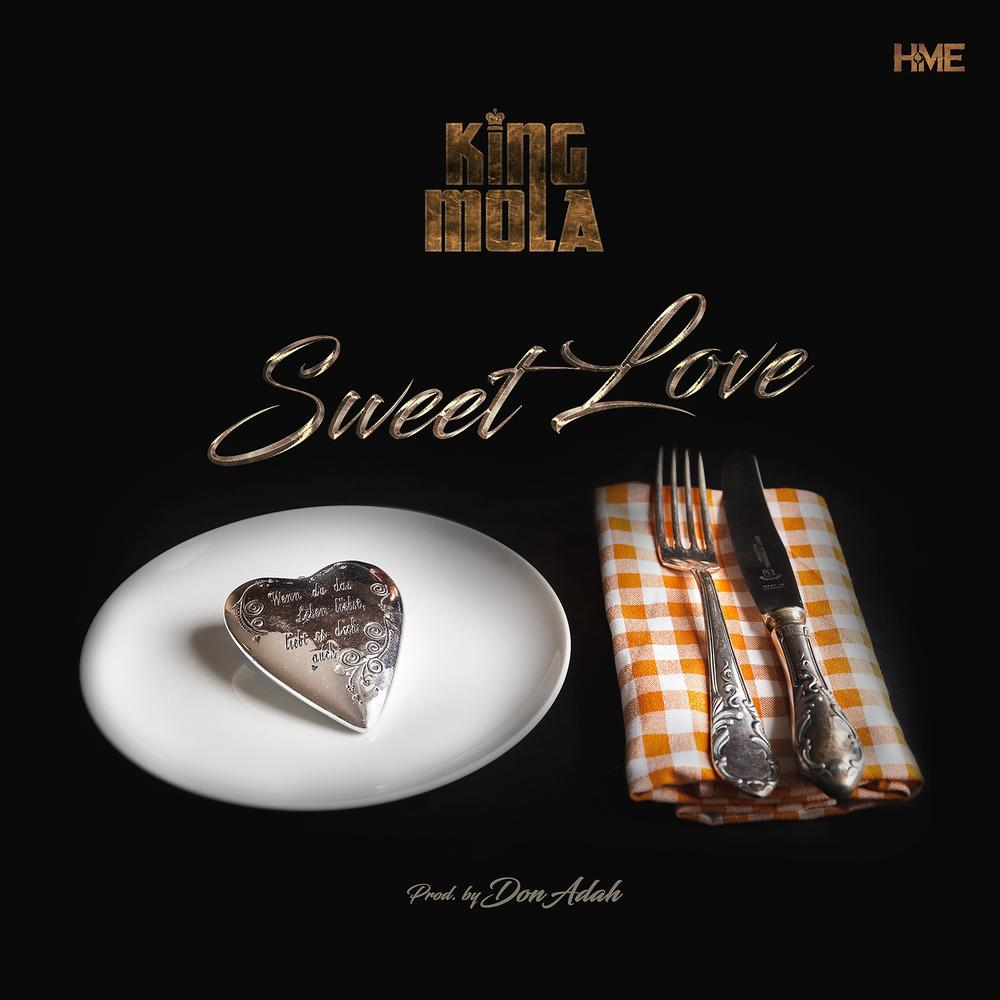 New Music: King Mola - Sweet Love