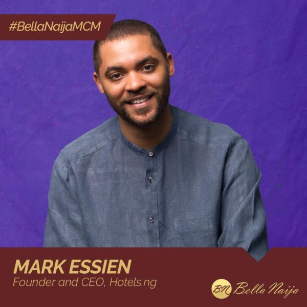 #BellaNaijaMCM: Mark Essien of Hotels.ng is helping Nigerians find & book Hotels with Ease