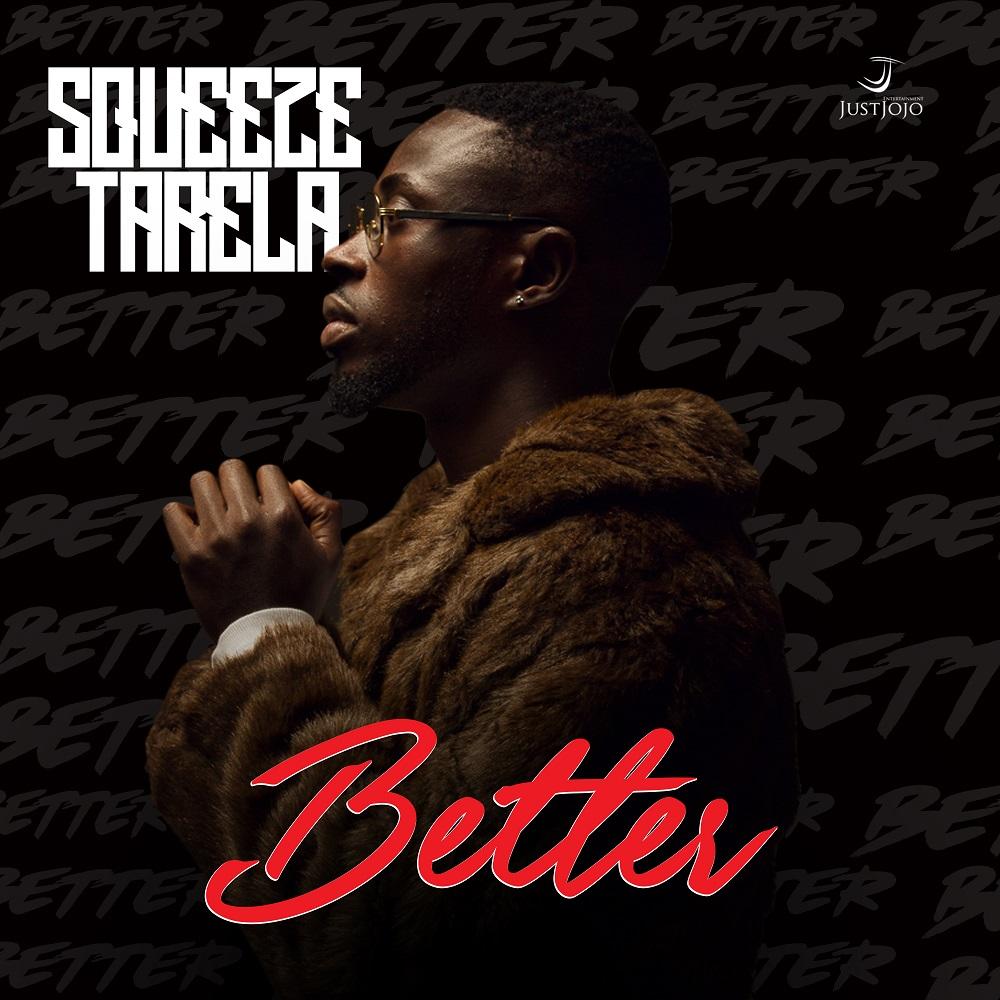New Music: Squeeze Tarela - Better