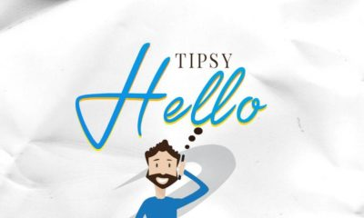 New Music: Tipsy - Hello