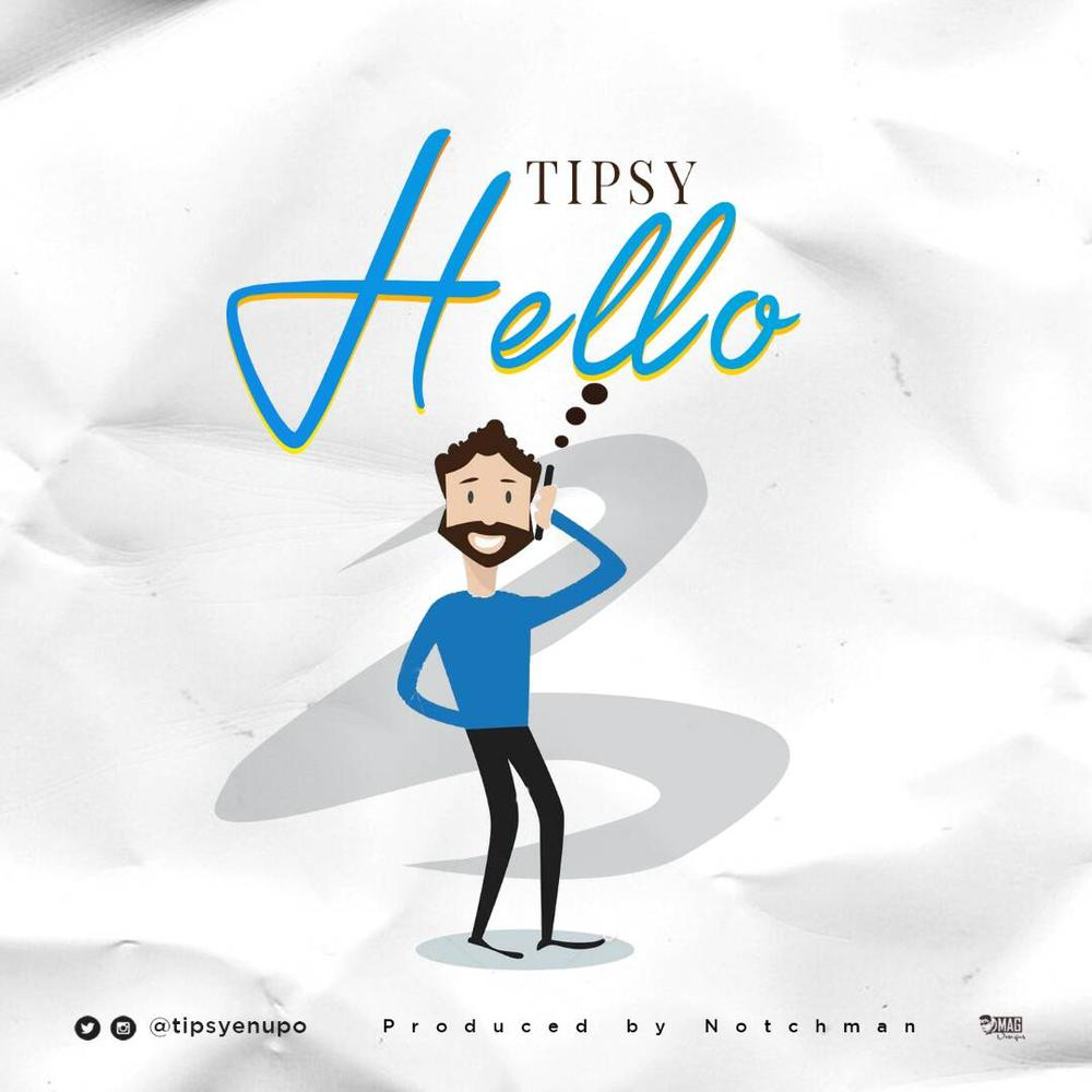 New Music: Tipsy - Hello