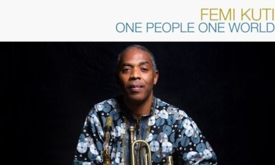 One People One World! Femi Kuti releases New Single off Forthcoming Album