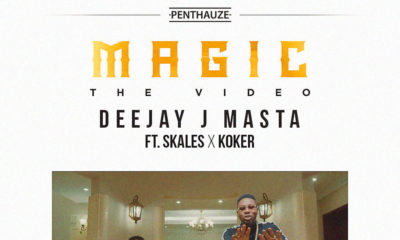 New Video: DJ J Masta feat. Skales & Koker - Magic