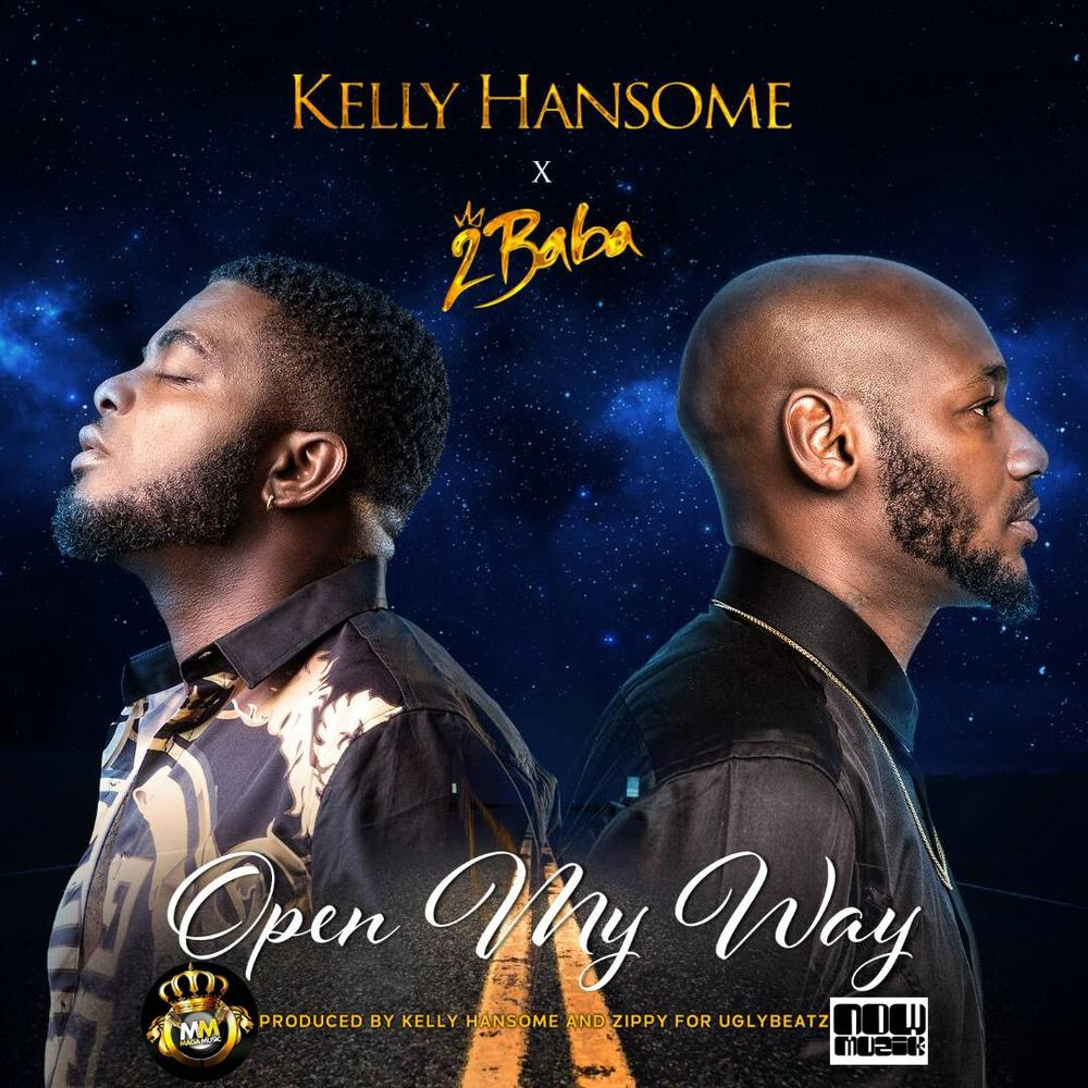 New Music: Kelly Hansome feat. 2Baba - Open My Way