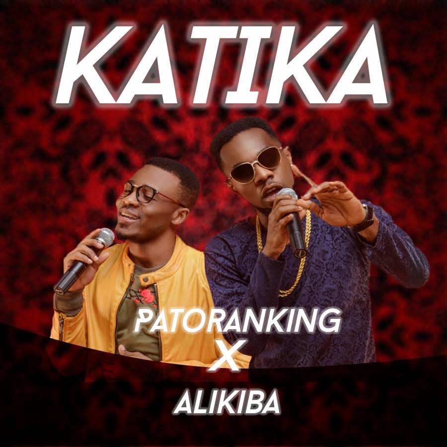 New Music: Patoranking x Alikiba - Katika