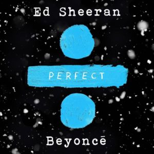 "Ed Sheeran & Beyonce combine to release the ""Perfect"" duet 😍 