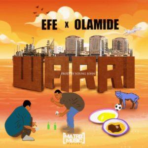 "Area!? Efe & Olamide collaborate on New Single ""Warri"" | Listen on BN"