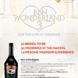 For the Love of Weddings…Here's How You Can Be One of the 30 Brides-to-Be at #BBNWonderland 3