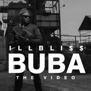 New Video: iLLBliss - Buba