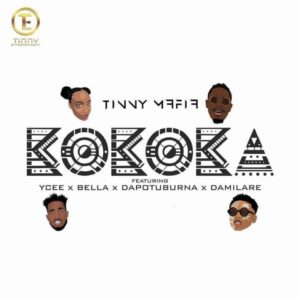 "Ycee, Dapo Tuburna, Bella, Damilare... Tinny Mafia stars link up on New Single ""Kokoka"" 