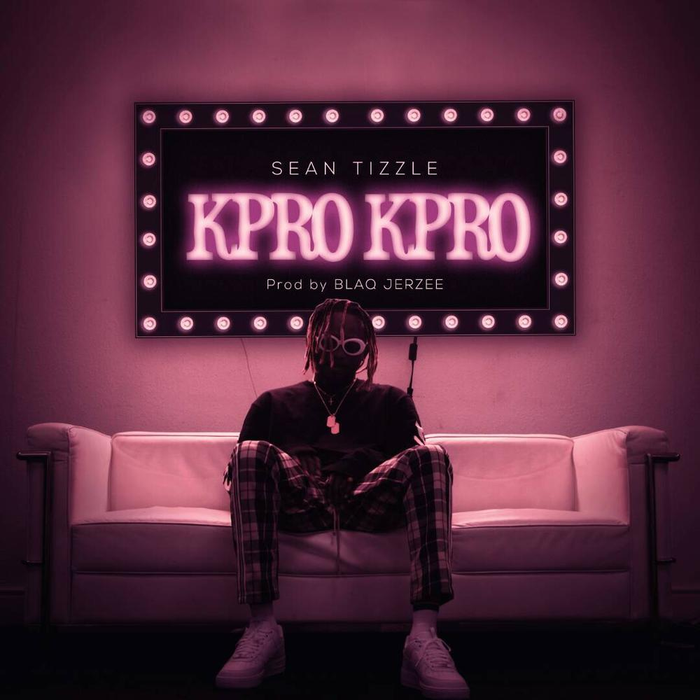New Music: Sean Tizzle - Kpro Kpro