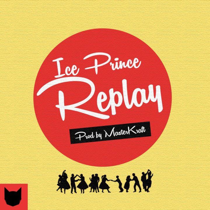 New Music: Ice Prince - Replay