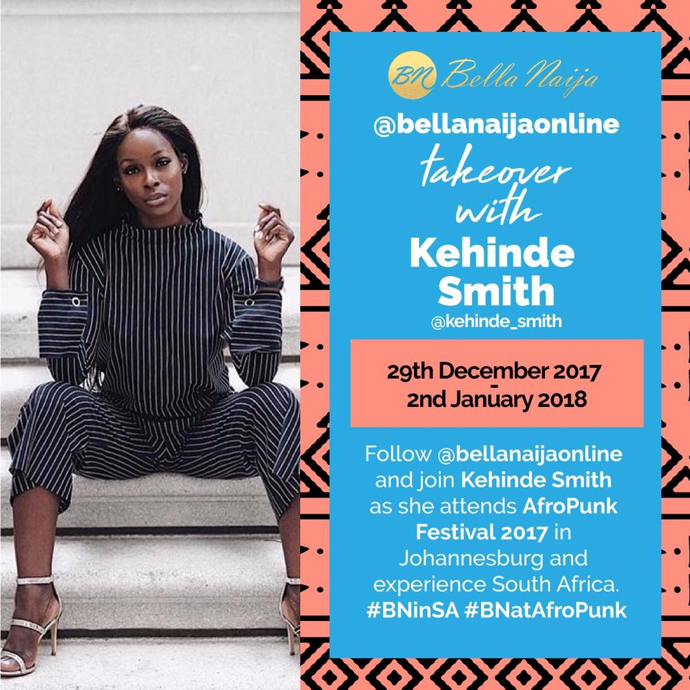 #BNAtAfroPunk: Beauty & Lifestyle Influencer Kehinde Smith is in Joburg for 2017 AFROPUNK Festival | Get the Scoop!