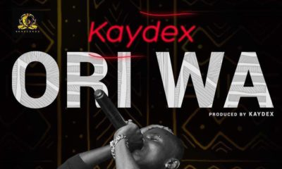 New Music: Kaydex - Ori Wa