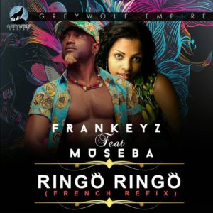 New Music: Frankeyz x Museba - Ringo Ringo (French Refix)