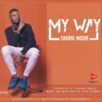 New Music: Shorae Moore - My Way