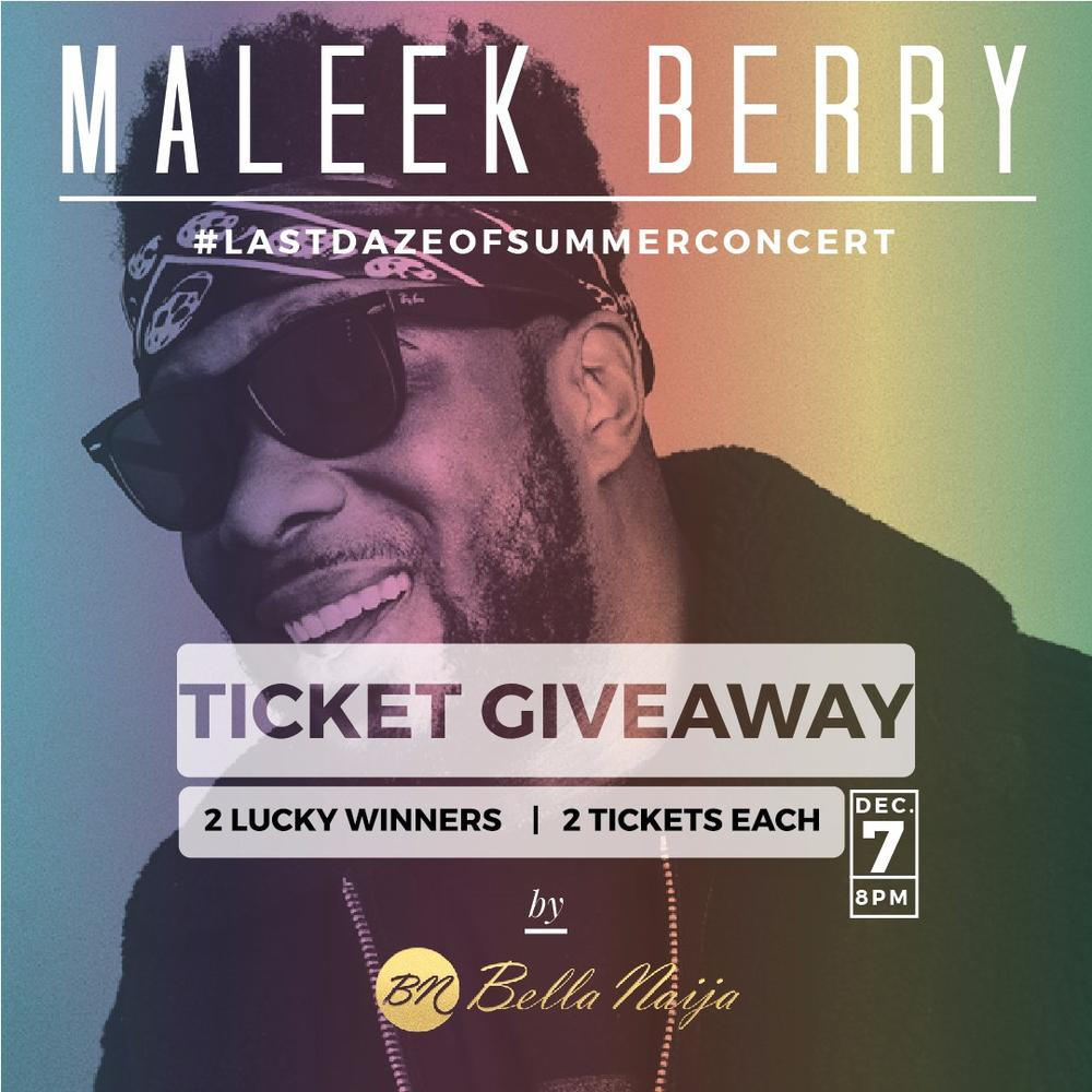 BellaNaija Giveaway! 2 Lucky Winners to win 2 Tickets to Maleek Berry's #LastDazeOfSummer Concert