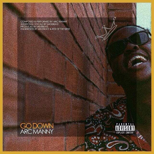 New Music: Arc Manny - Go Down